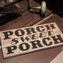 Porch Sweet Porch Sign 1